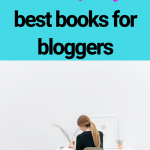 11 Best Books For Bloggers You Should Be Reading
