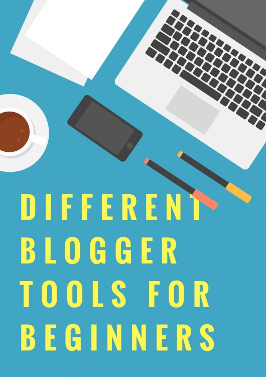 Must Have Blogger Tools For Every Blogger
