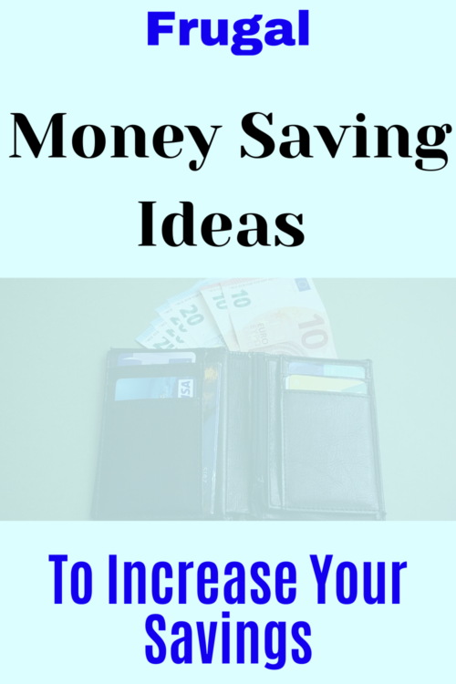 10 Frugal Money Saving Ideas