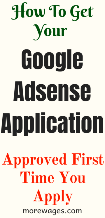 How To Get Approved By Google Adsense Fast