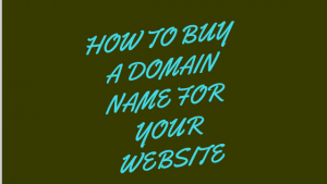 How To Buy Domain Name And Start A Blog
