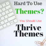 What is thrive themes? your professional blog done easy