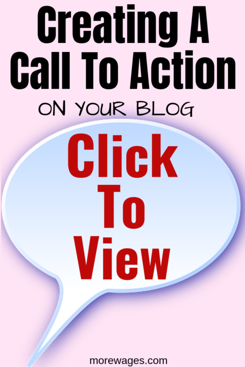 Create the right call to action on your blog so readers know what to do.Click here,click to view or share on social media are all call to action,You`re telling your reader what to do.
