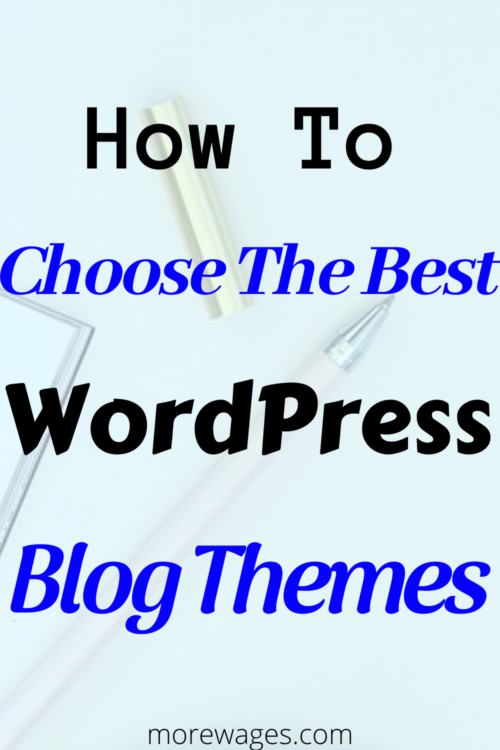 How to choose WordPress blog themes