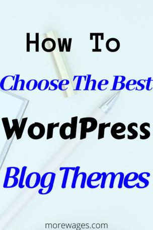 How to choose WordPress blog themes