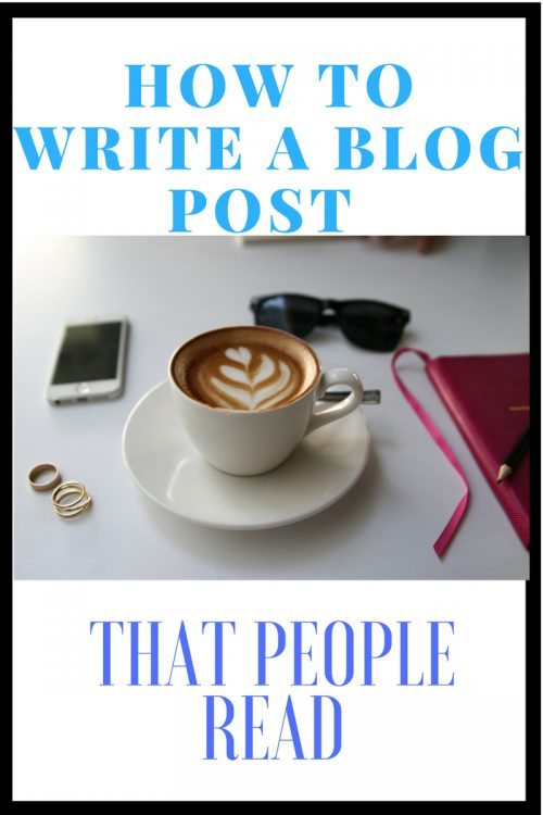 Seven Ways To Write A Blog Post That People Read