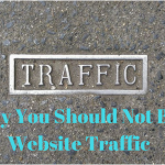Why You should Not Buy Website Traffic