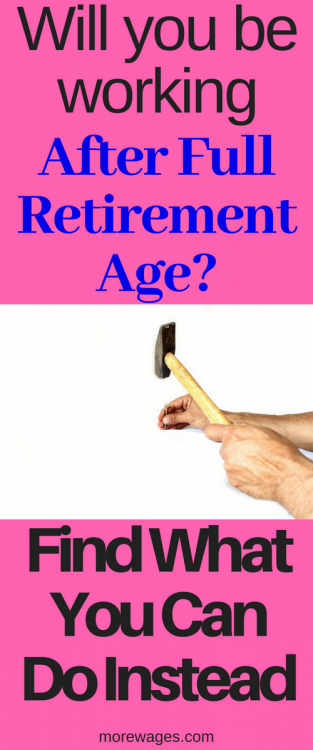 Working after full retirement age