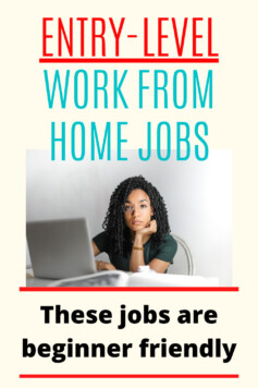 Find Entry level work from home jobs where you need no experience to get started