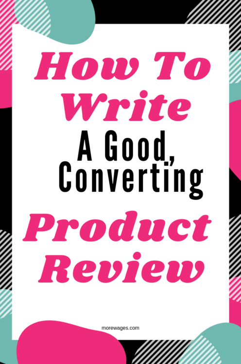 How To Write Product Review That Converts Into Sales
