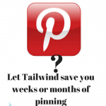 How To Use Tailwind For Pinterest For Easy Pinning